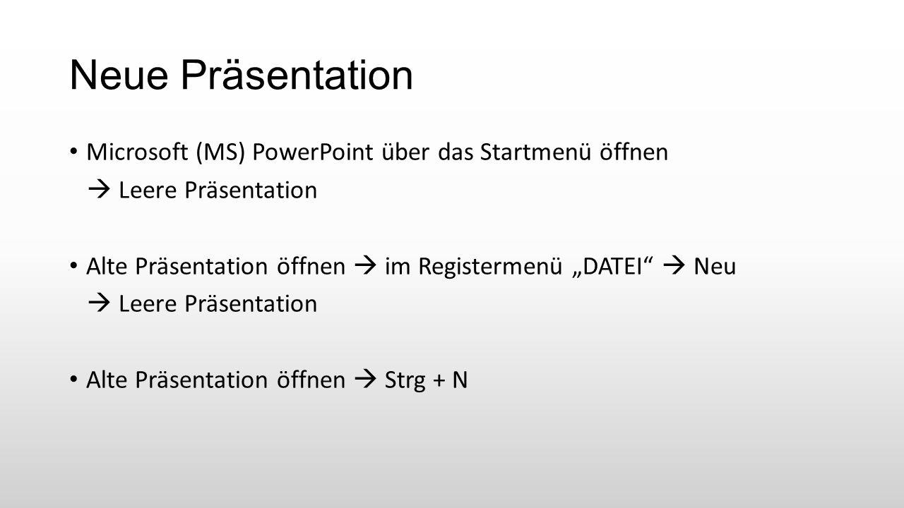Neue Präsentation Microsoft (MS) PowerPoint über das Startmenü öffnen