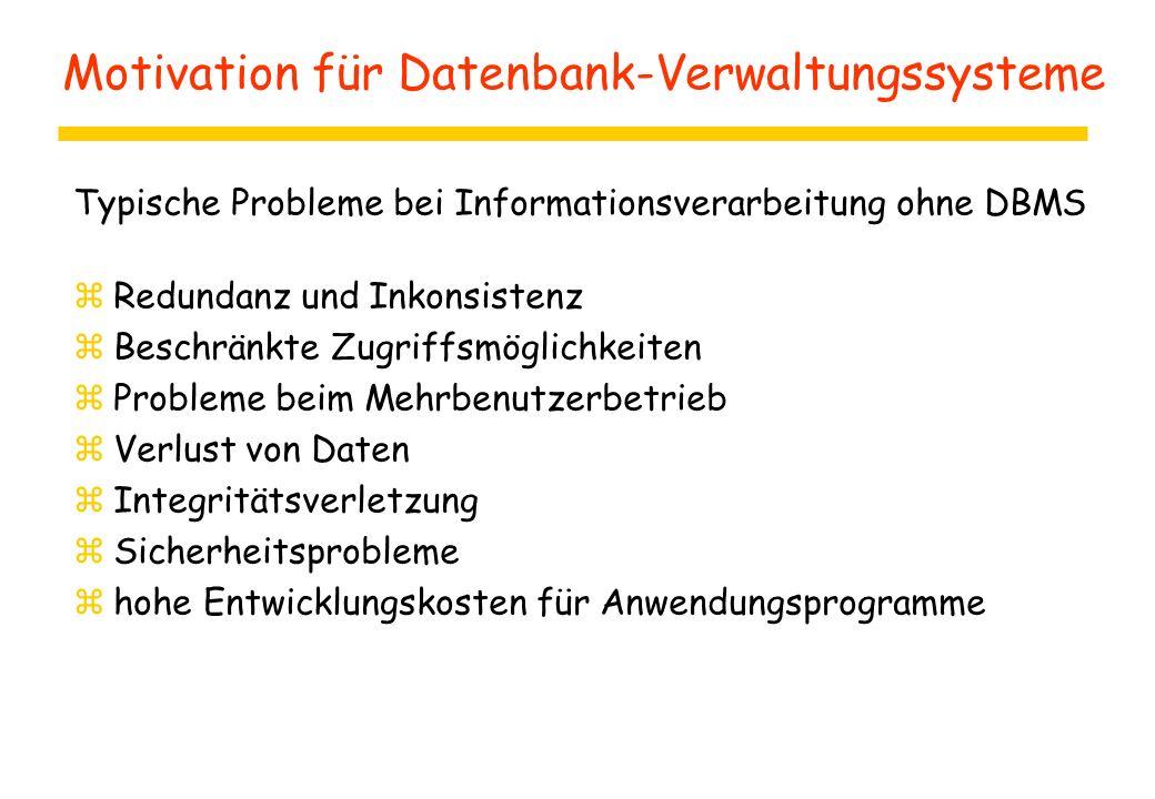 Motivation für Datenbank-Verwaltungssysteme