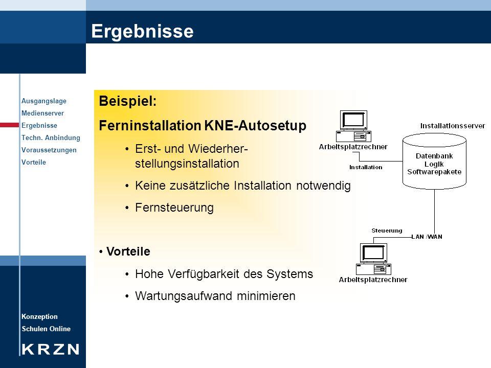Ergebnisse Beispiel: Ferninstallation KNE-Autosetup