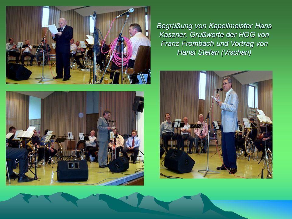 Begrüßung von Kapellmeister Hans Kaszner, Grußworte der HOG von Franz Frombach und Vortrag von Hansi Stefan (Vischan)