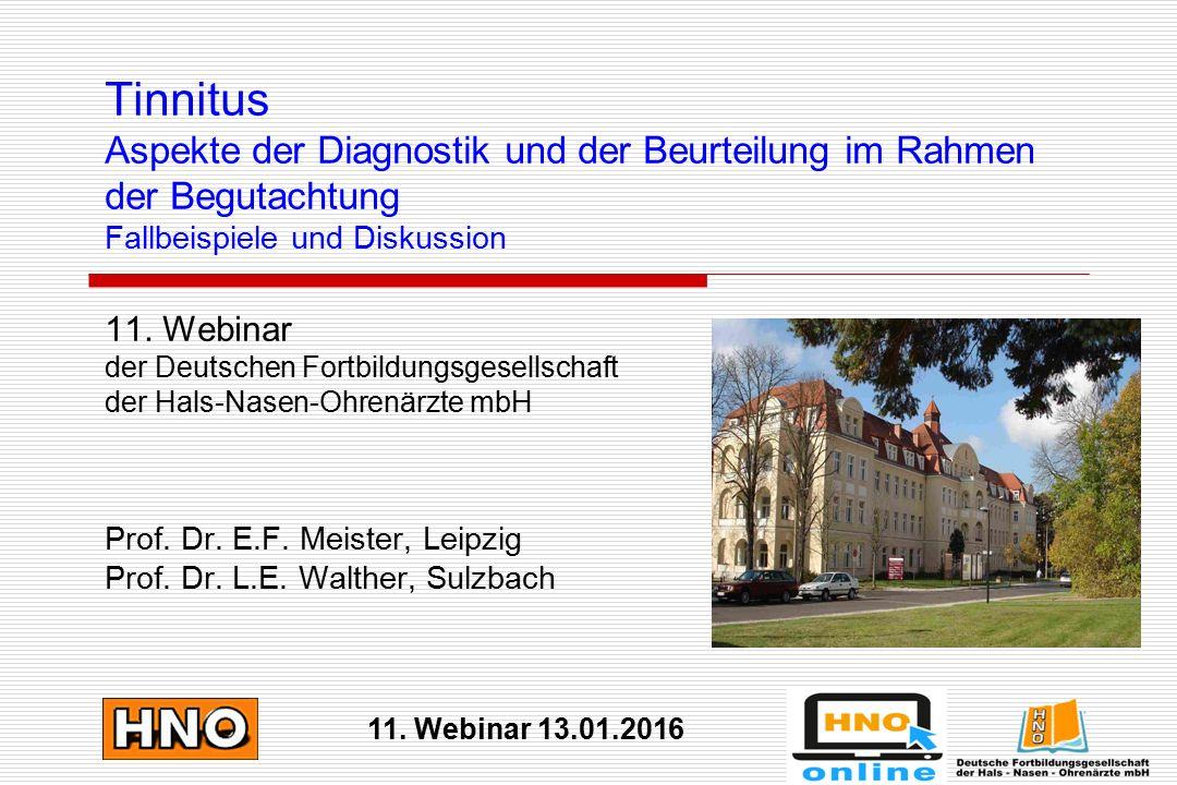 Tinnitus Aspekte der Diagnostik und der Beurteilung im Rahmen der Begutachtung Fallbeispiele und Diskussion