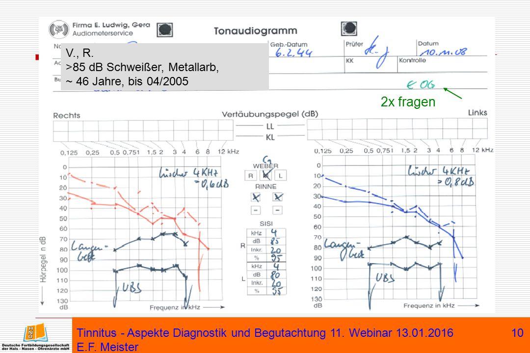 V., R. >85 dB Schweißer, Metallarb, ~ 46 Jahre, bis 04/2005