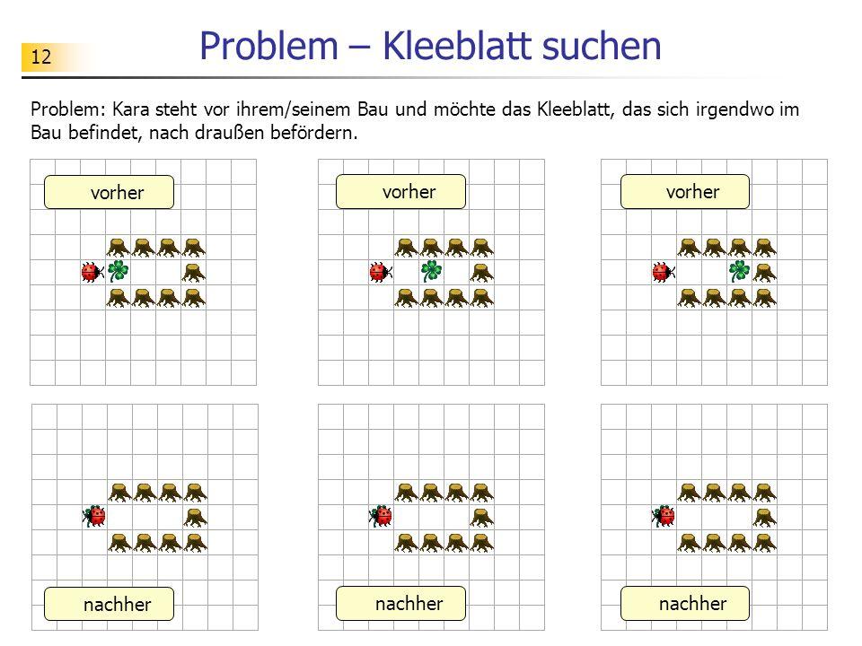 Problem – Kleeblatt suchen