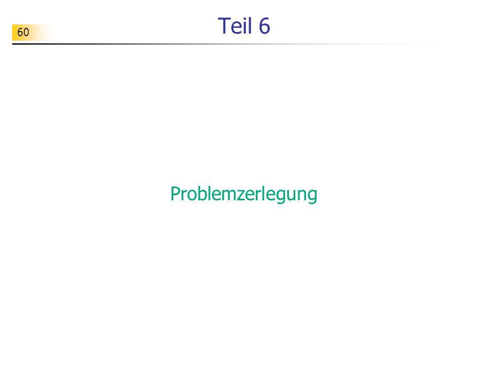 Teil 6 Problemzerlegung