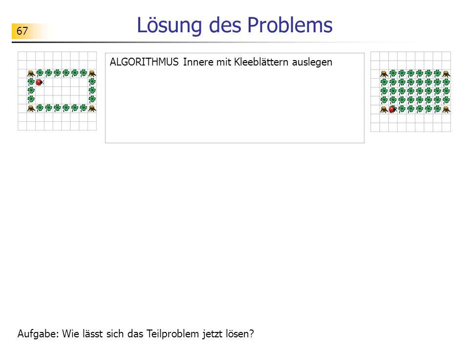 Lösung des Problems ALGORITHMUS Innere mit Kleeblättern auslegen