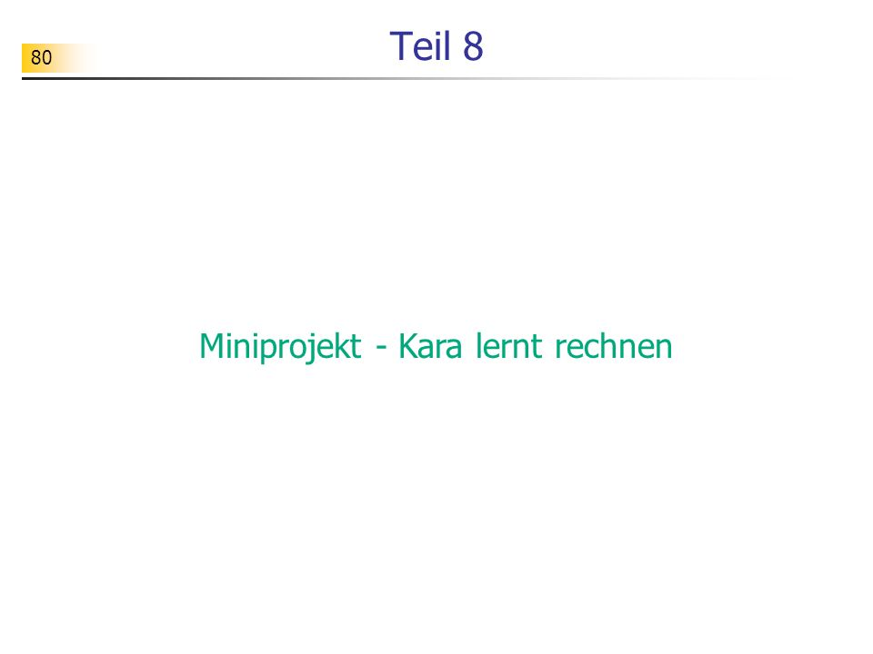 Miniprojekt - Kara lernt rechnen