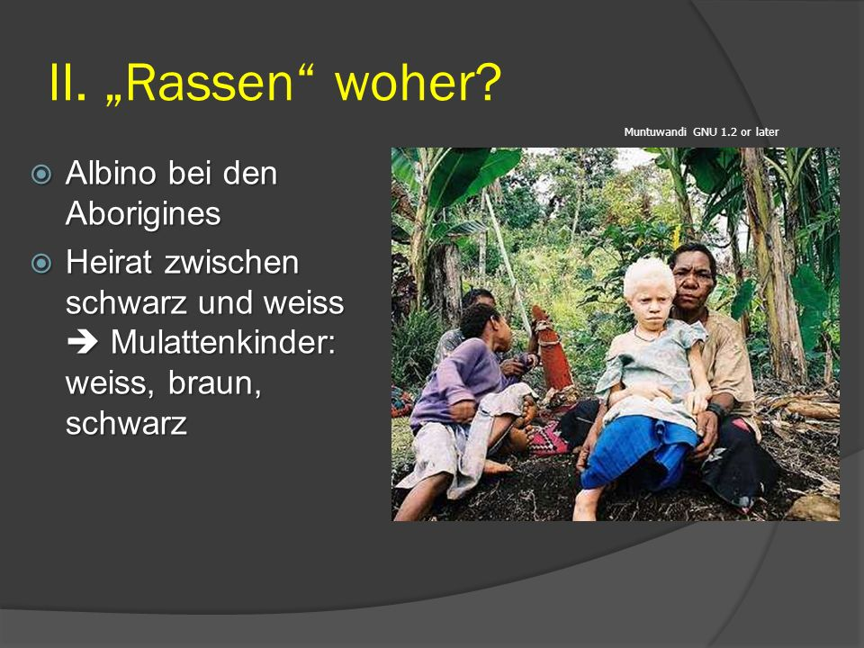 "II. ""Rassen woher Albino bei den Aborigines"