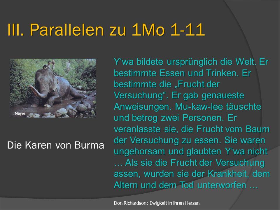 III. Parallelen zu 1Mo 1-11 Die Karen von Burma