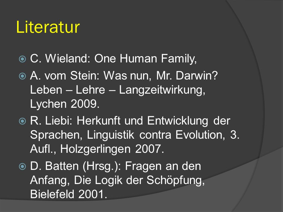 Literatur C. Wieland: One Human Family,