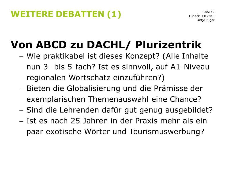 Von ABCD zu DACHL/ Plurizentrik
