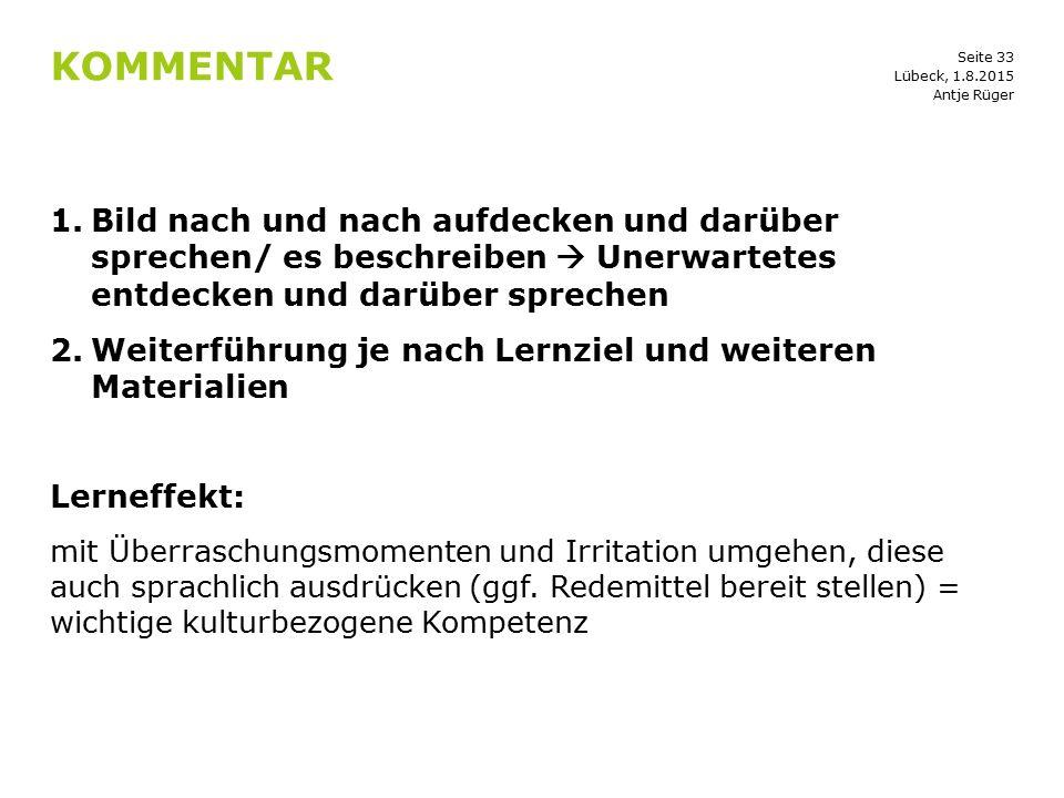 Kommentar Lübeck, 1.8.2015. Antje Rüger.
