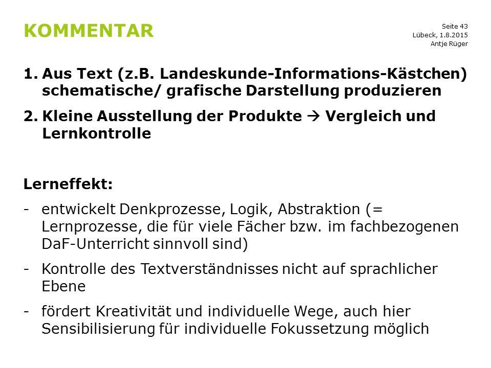KOmmentar Lübeck, 1.8.2015. Antje Rüger. Aus Text (z.B. Landeskunde-Informations-Kästchen) schematische/ grafische Darstellung produzieren.