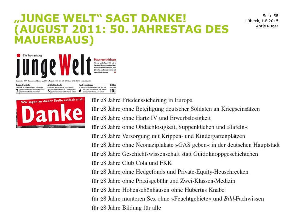 """""""Junge Welt sagt DANKE! (August 2011: 50. Jahrestag des Mauerbaus)"""