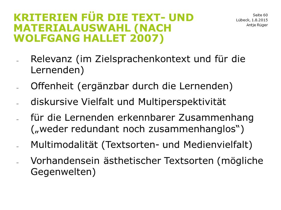 Kriterien für die Text- und Materialauswahl (nach Wolfgang Hallet 2007)