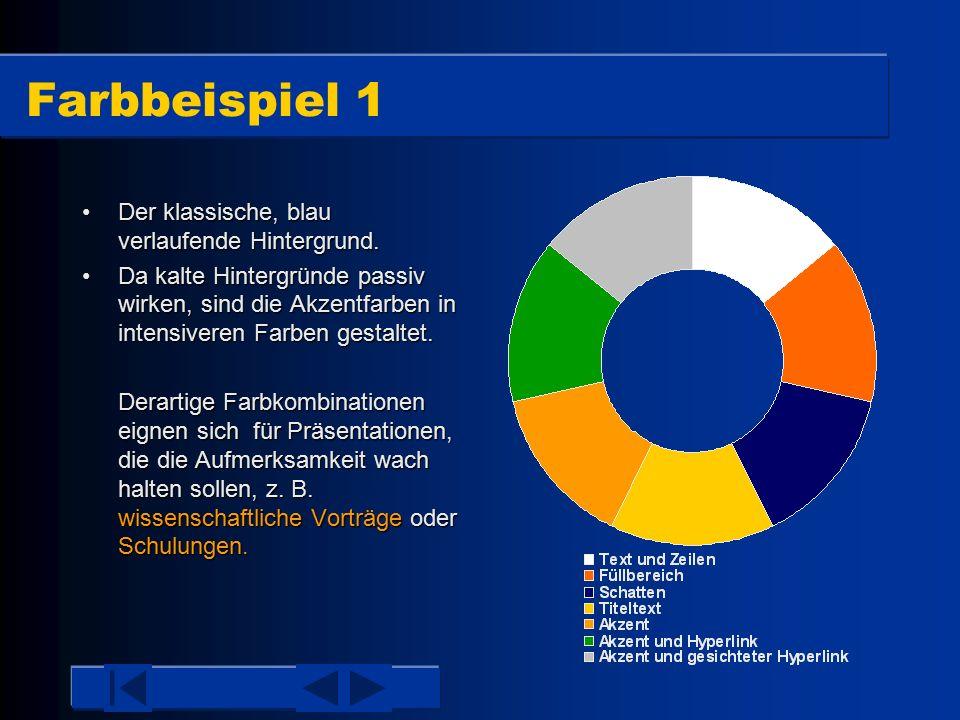 Farbbeispiel 1 Der klassische, blau verlaufende Hintergrund.