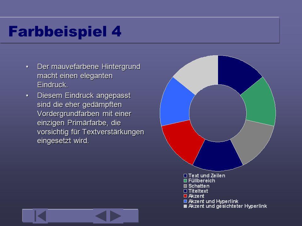 Farbbeispiel 4 Der mauvefarbene Hintergrund macht einen eleganten Eindruck.