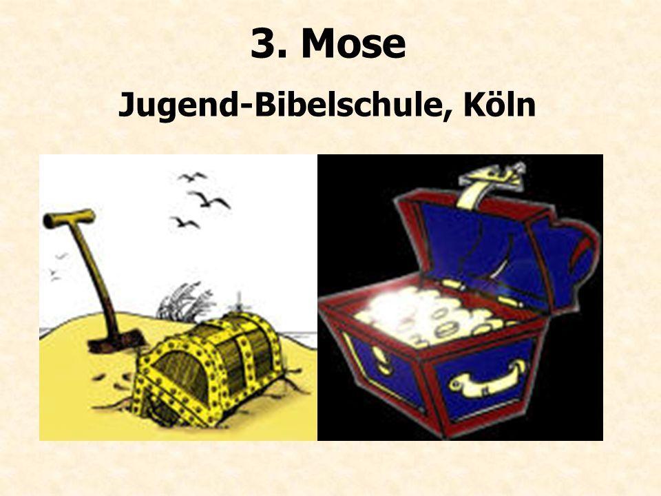3. Mose Jugend-Bibelschule, Köln