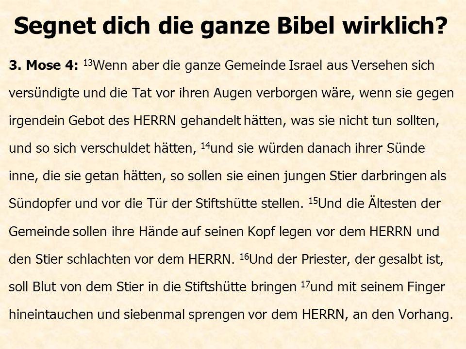Segnet dich die ganze Bibel wirklich