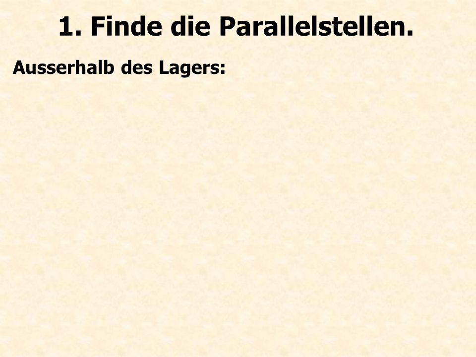 1. Finde die Parallelstellen.