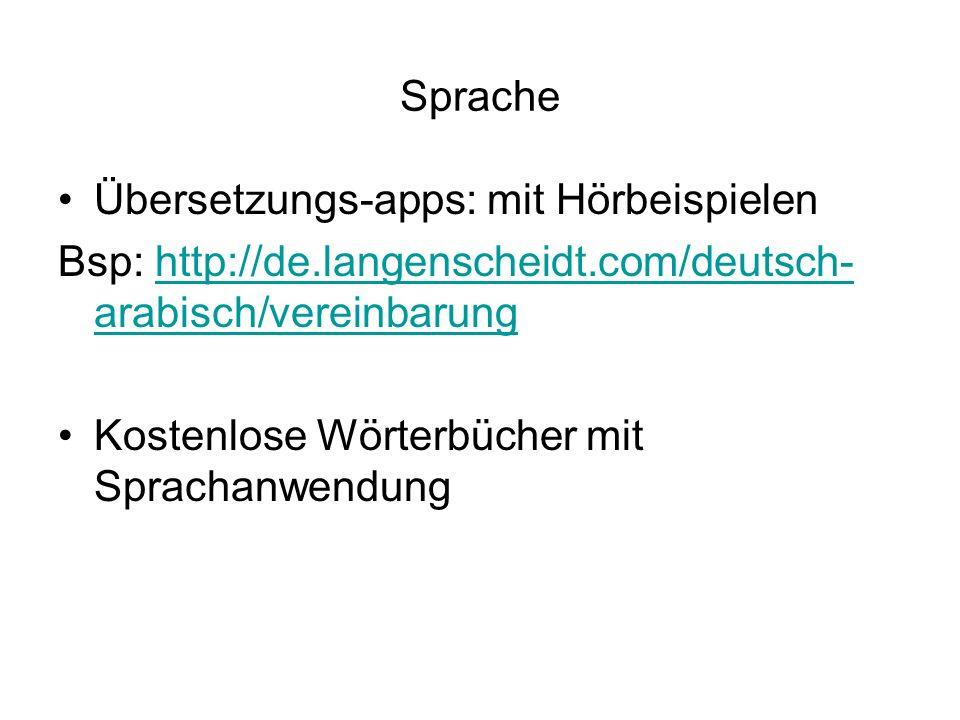 Sprache Übersetzungs-apps: mit Hörbeispielen. Bsp: http://de.langenscheidt.com/deutsch-arabisch/vereinbarung.