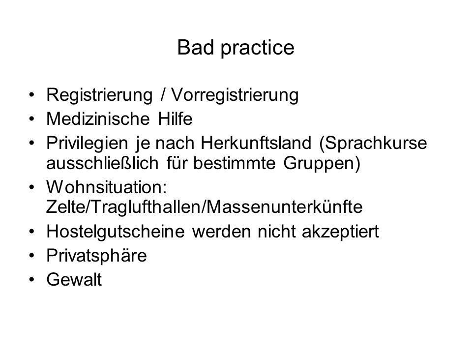Bad practice Registrierung / Vorregistrierung Medizinische Hilfe