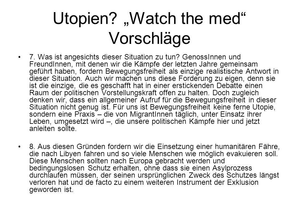 """Utopien """"Watch the med Vorschläge"""