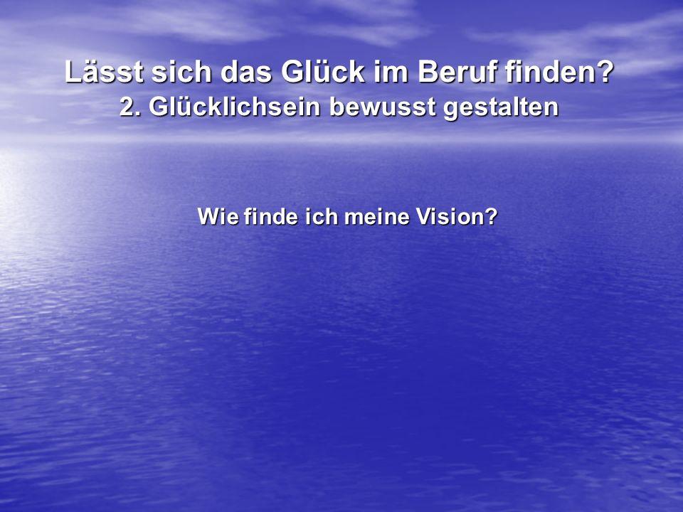 Wie finde ich meine Vision
