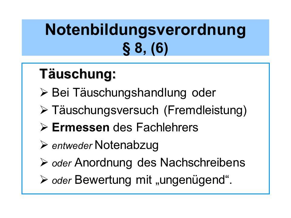Notenbildungsverordnung § 8, (6)