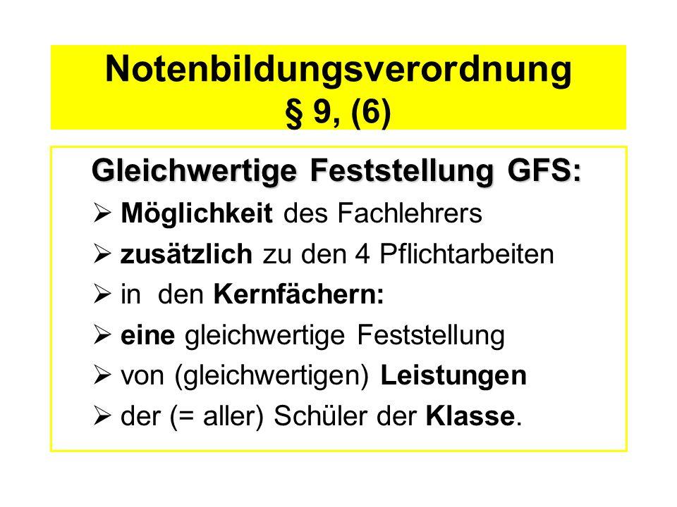 Notenbildungsverordnung § 9, (6)