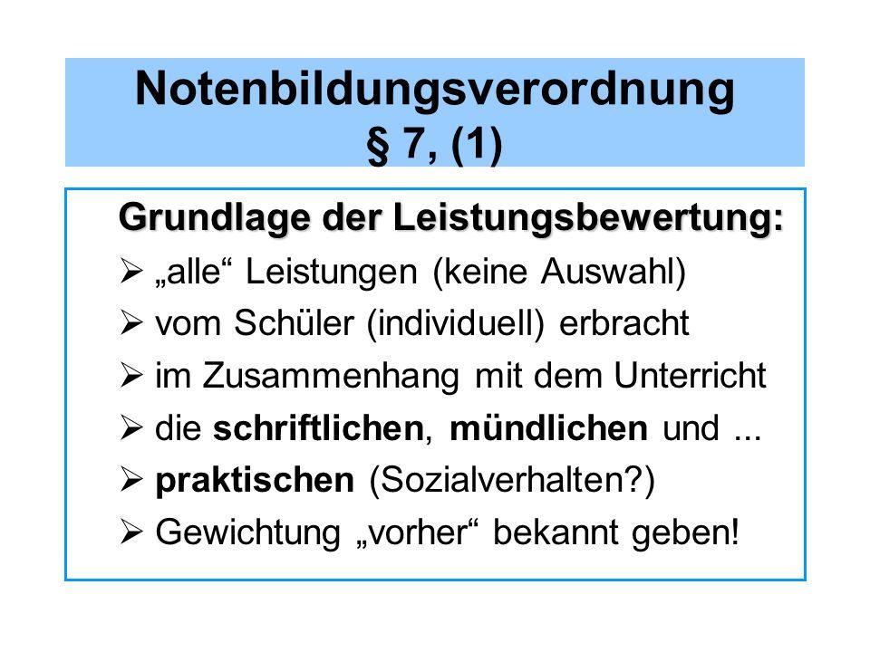 Notenbildungsverordnung § 7, (1)
