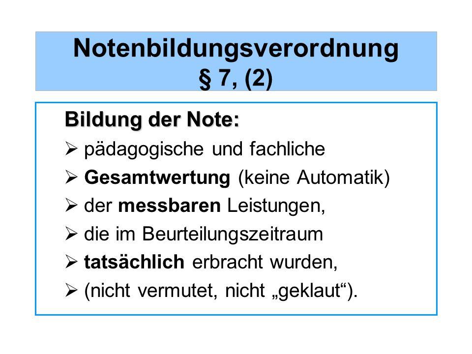 Notenbildungsverordnung § 7, (2)