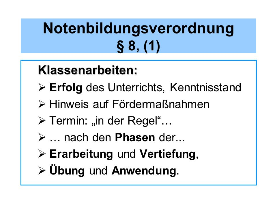 Notenbildungsverordnung § 8, (1)