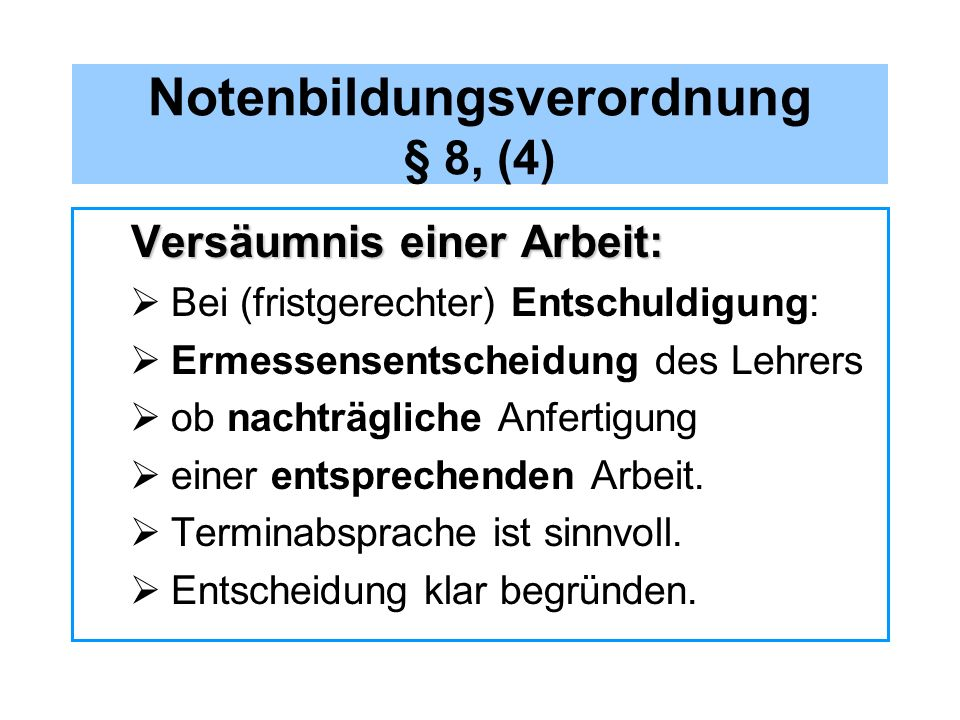 Notenbildungsverordnung § 8, (4)
