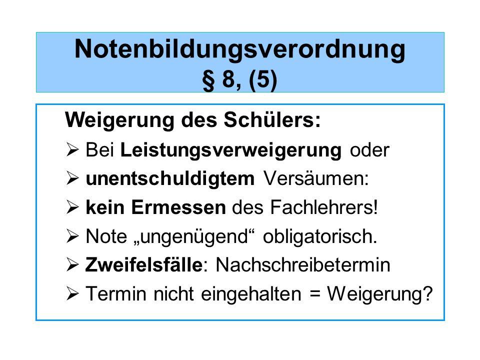 Notenbildungsverordnung § 8, (5)