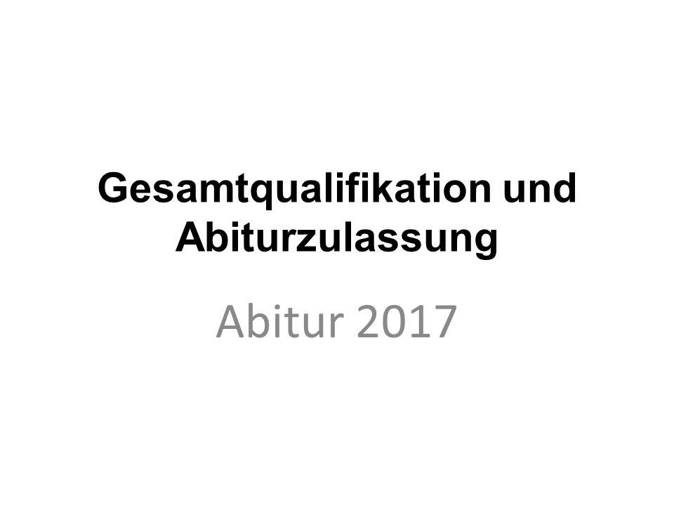 Gesamtqualifikation und Abiturzulassung