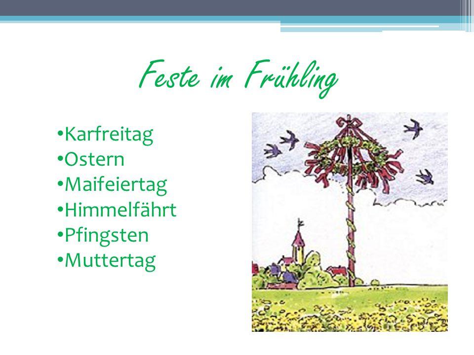 Feste im Frühling Karfreitag Ostern Maifeiertag Himmelfährt Pfingsten
