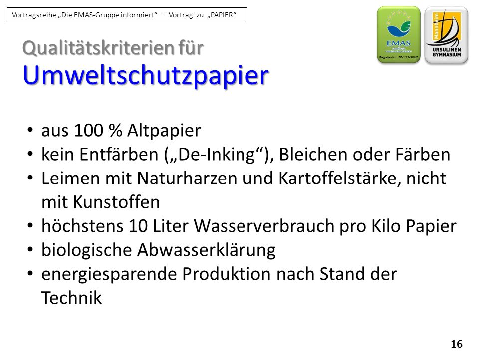 Umweltschutzpapier Qualitätskriterien für aus 100 % Altpapier