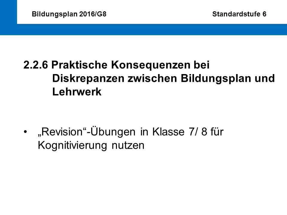 Bildungsplan 2016/G8 Standardstufe 6