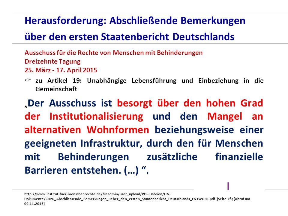 Herausforderung: Abschließende Bemerkungen über den ersten Staatenbericht Deutschlands