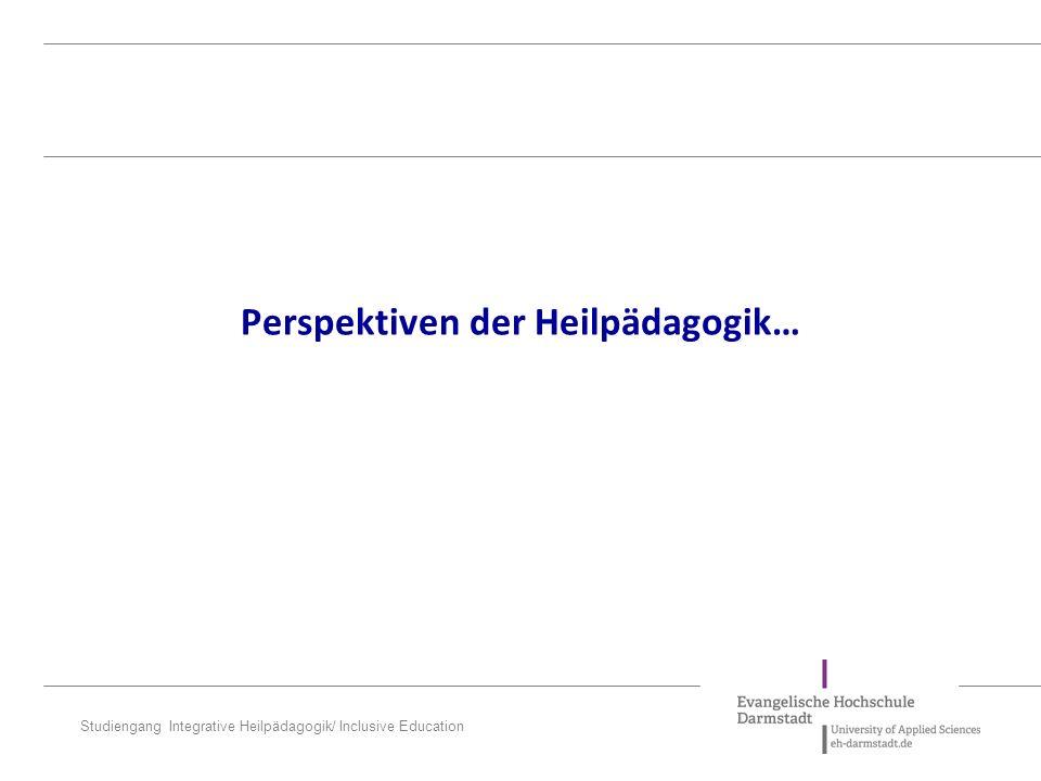 Perspektiven der Heilpädagogik…