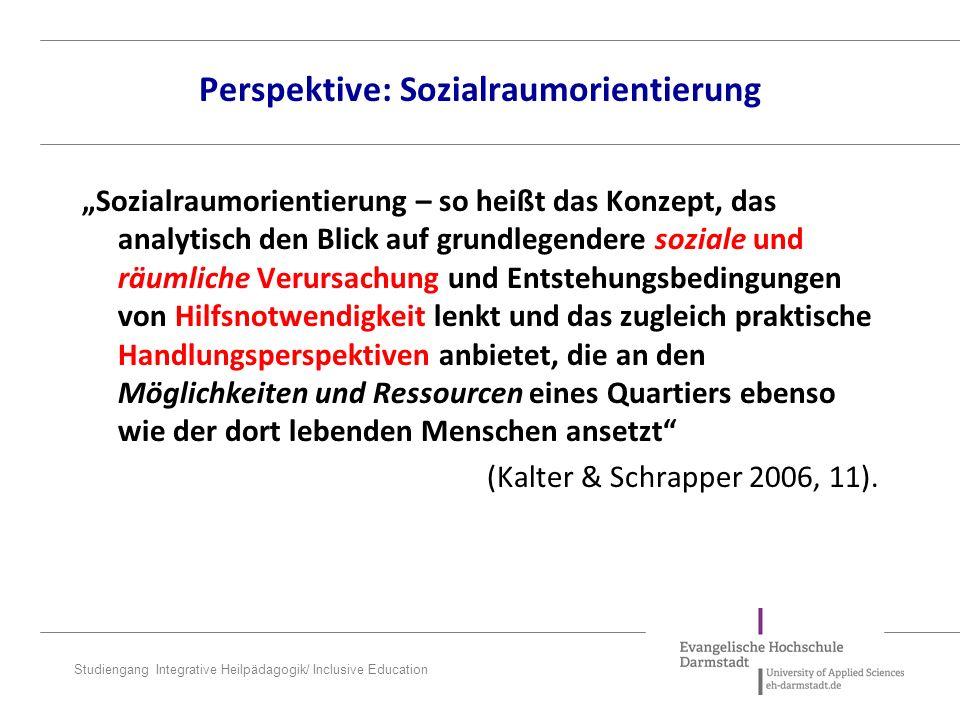 Perspektive: Sozialraumorientierung