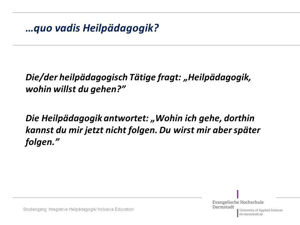 …quo vadis Heilpädagogik