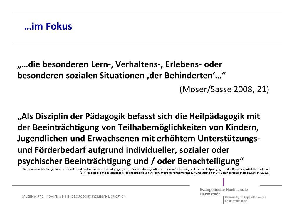 """…im Fokus """"…die besonderen Lern-, Verhaltens-, Erlebens- oder besonderen sozialen Situationen 'der Behinderten'…"""