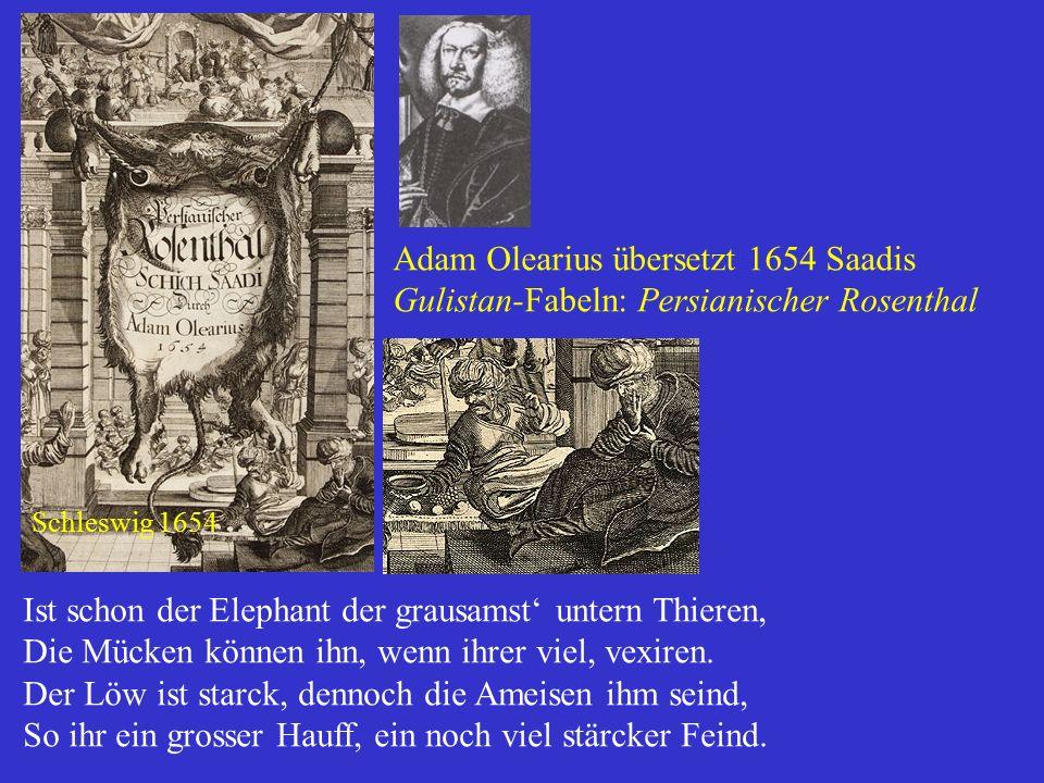 Adam Olearius übersetzt 1654 Saadis