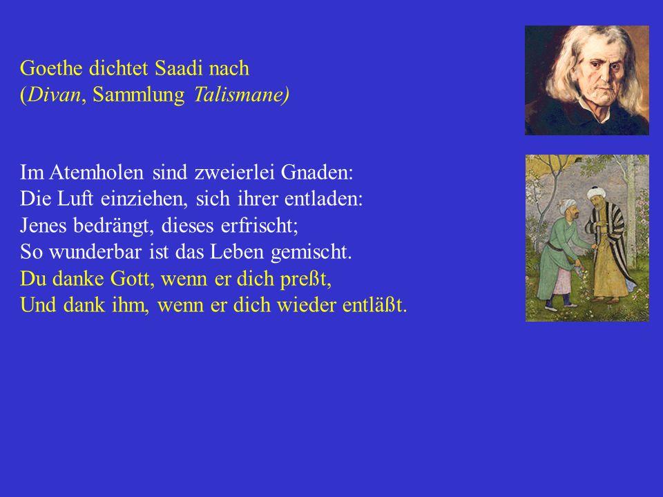 Goethe dichtet Saadi nach