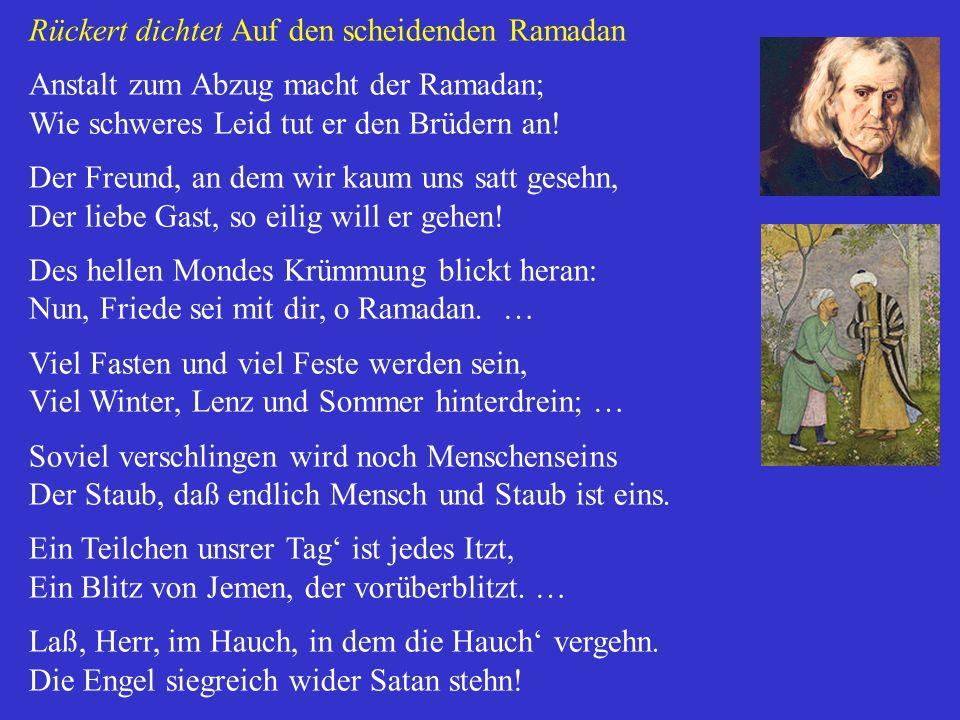 Rückert dichtet Auf den scheidenden Ramadan