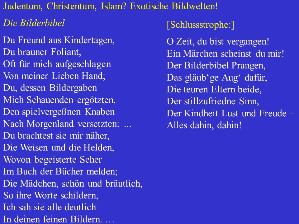 Judentum, Christentum, Islam Exotische Bildwelten!