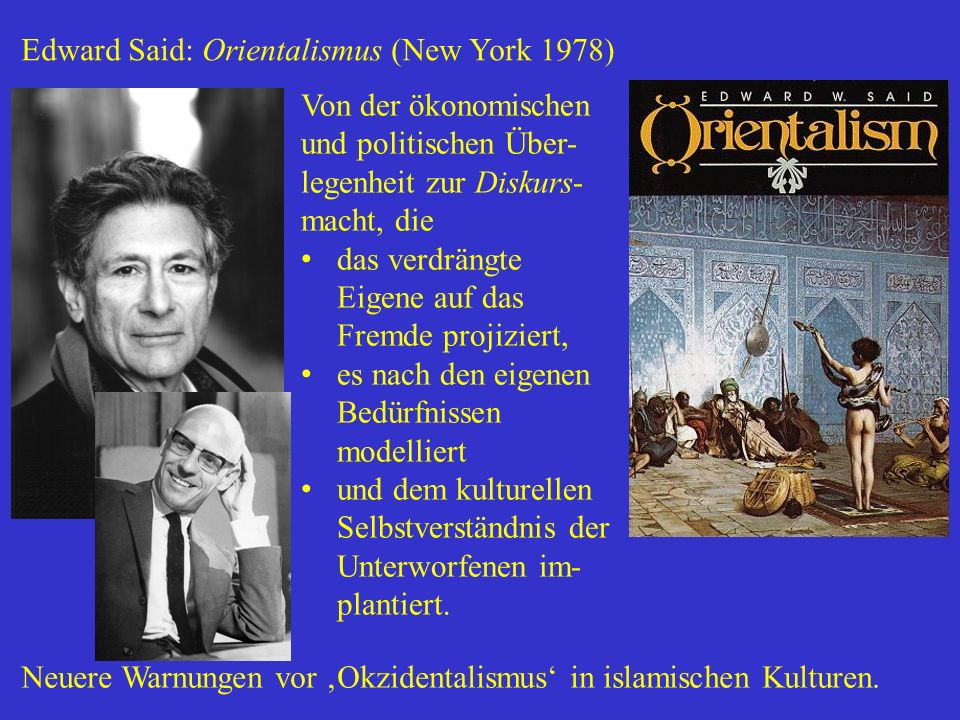 Edward Said: Orientalismus (New York 1978)