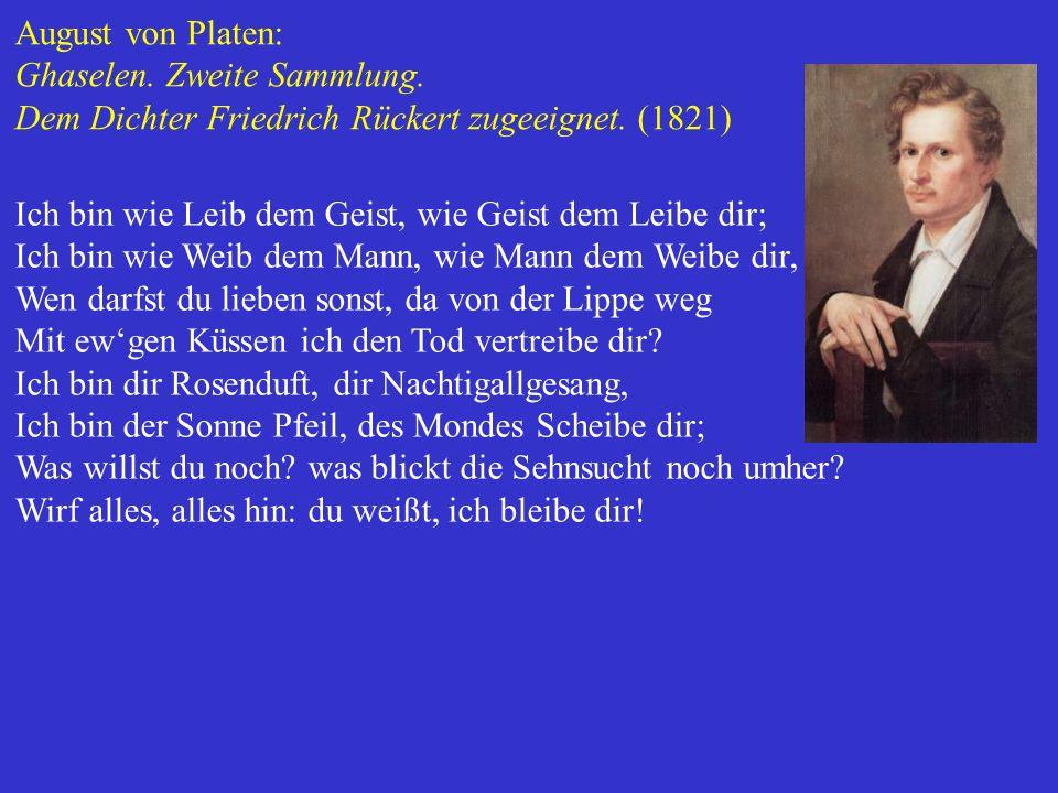 August von Platen: Ghaselen. Zweite Sammlung. Dem Dichter Friedrich Rückert zugeeignet. (1821)