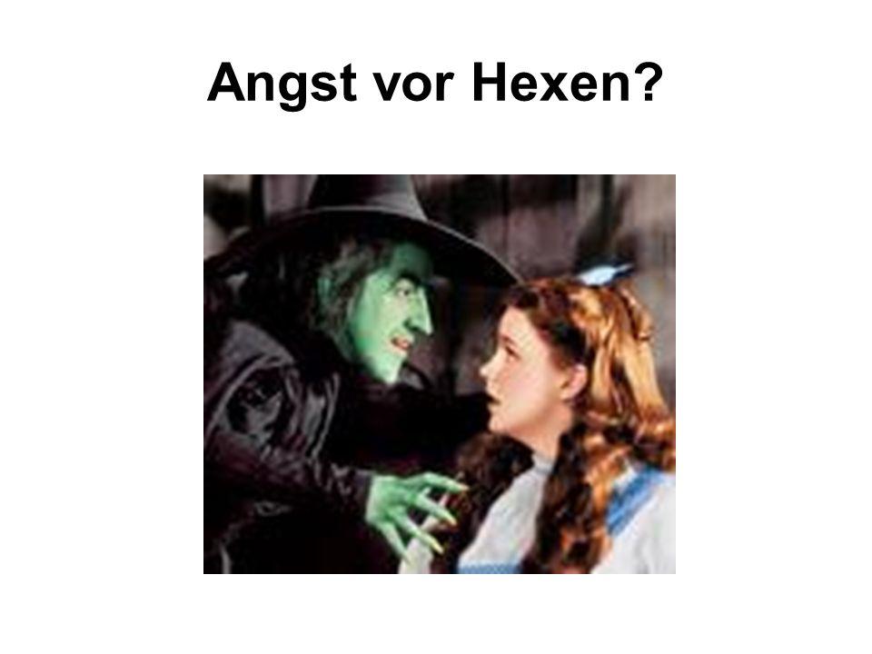 Angst vor Hexen